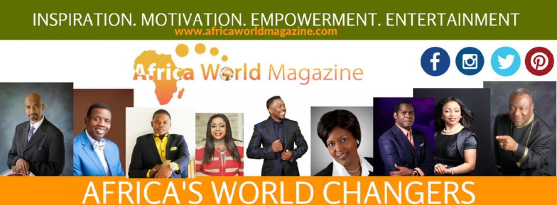AFRICA WORLD MAGAZINE- THE BEST CHRISTIAN MAGAZINE