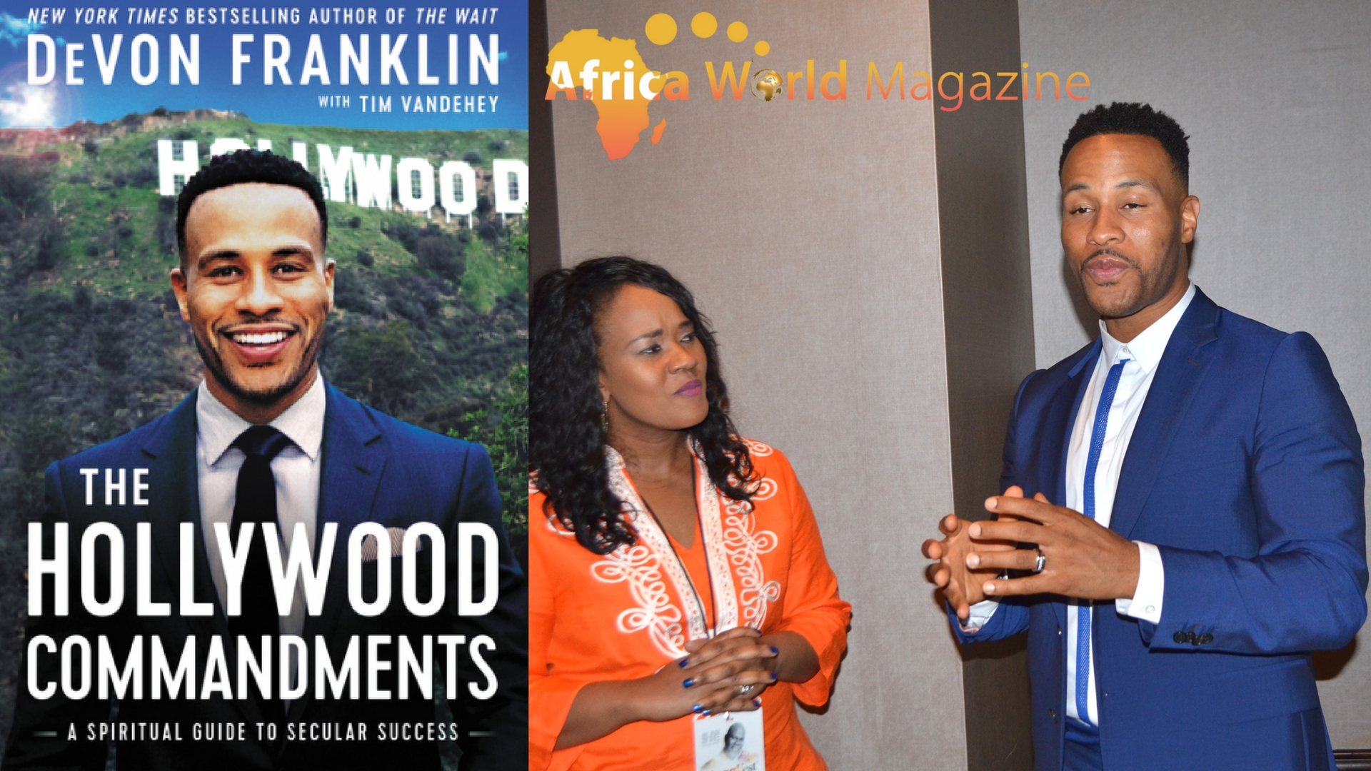 THE  HOLLYWOOD  COMMANDMENTS- A  SPIRITUAL  GUIDE  TO  SECULAR  SUCCESS   BY  DEVON  FRANKLIN-  MUST  READ!